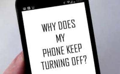 WHY DOES MY PHONE KEEP TURNING OFF WITH ITSELF?