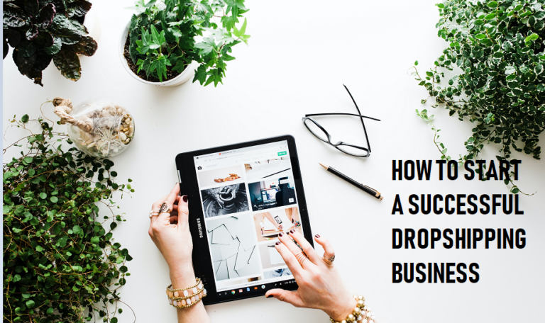 How to Start a Dropshipping Business in 2021(Expert Guide)