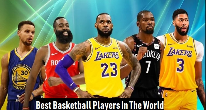 Best Basketball Players In The World