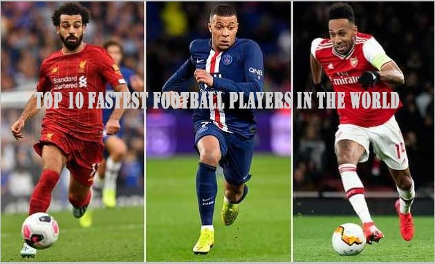 Top 10 Fastest Players In The World