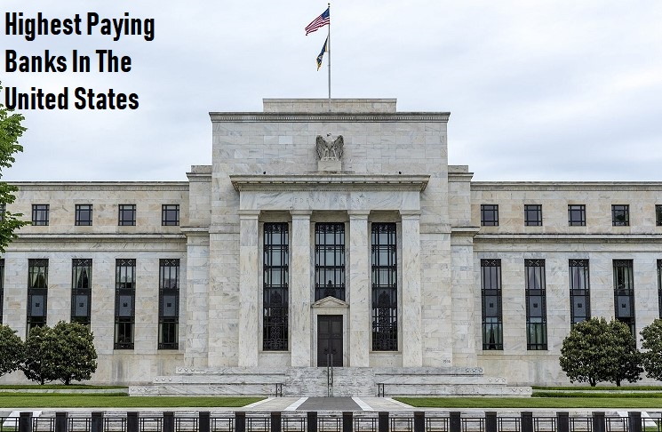 Highest Paying Banks in USA