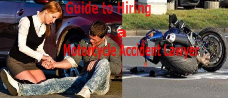 Hiring a Motorcycle Accident Lawyer